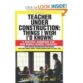 """""""Teacher Under Construction: Things I Wish I'd Known!"""""""