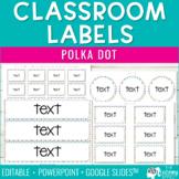 Classroom Organization Labels - Polka Dots {Editable}