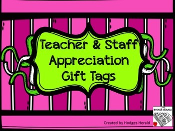 Teacher and Staff Appreciation Tags