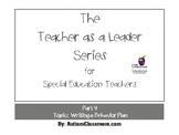 The Teacher as a Leader Series (Part 9: Writing a Behavior