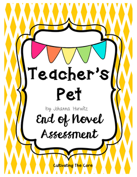 Teacher's Pet End of Novel Assessment