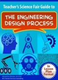 Teacher's Science Fair Guide to the Engineering Design Process
