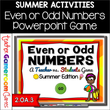 Teacher vs. Student - Even or Odd - Summer Edition
