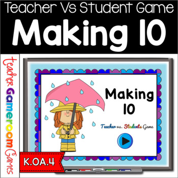 Teacher vs. Student - Making Ten Powerpoint Game
