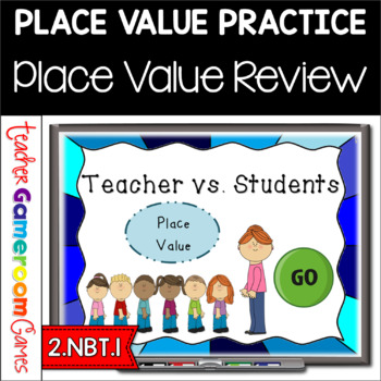 Teacher vs. Student - Place Value - 2.NBT.1