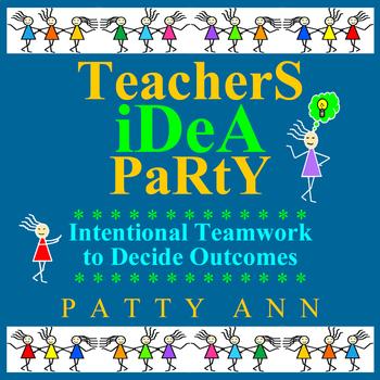 TeacherS  iDeA  PaRtY > Guided Innovative Ideas for Co-Cre