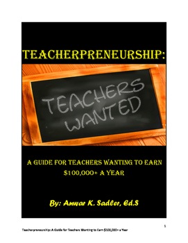 Teacherpreneurship: A Guide for Teachers Wanting to Earn $
