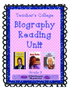 Teacher's College Biography Reading Unit Supplements for 3