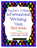 Teacher's College Informational Writing Unit Supplements f
