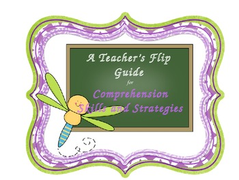 Teacher's Flip Guide to Comprehension Strategies K-5