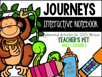 Teacher's Pet Unit 1, Lesson 5- Journeys Print & Go with I
