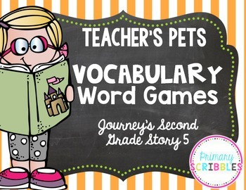Teacher's Pets Vocabulary Word Games~Goes with Journey's S