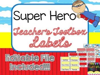 Teacher's Toolbox Labels - Super Hero Theme  {EDITABLE FIL