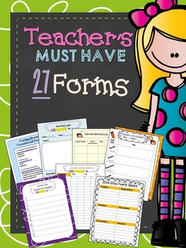 Teacher's must have forms (back to school forms and templates)