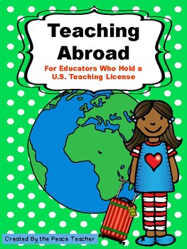 Teaching Abroad, How to Become an International Teacher