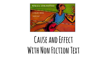 """Teaching Cause and Effect in Non Fiction Text using """"Wilma"""