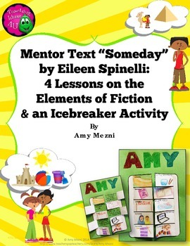 """Teaching Elements of Fiction Using Mentor Text """"Someday"""" +"""
