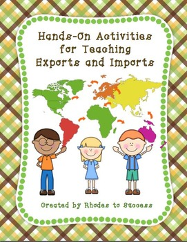 Teaching Exports and Imports Using Hands-On Activities