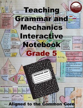 Teaching Grammar and Mechanics Interactive Notebook Grade 5