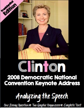 Teaching Hilary Clinton's 2008 Democratic National Convent