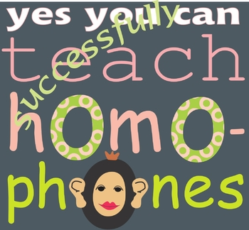 Teaching Homophones