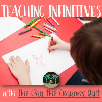 Teaching Infinitives and Infinitive Phrases with a Classic
