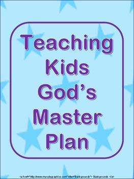Teaching Kids God's Master Plan