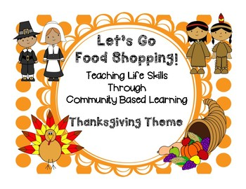Let's Go Food Shopping! Teaching Life Skills through Commu