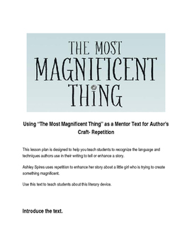 Teaching Literary Device/Repetition using The Most Magnifi