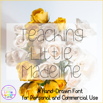 Teaching Little Madeline Font for Commercial Use
