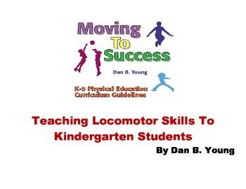 Teaching Locomotor Skills to Kindergarten Students