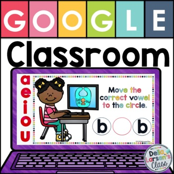 Teaching Medial Sounds with Google Classroom