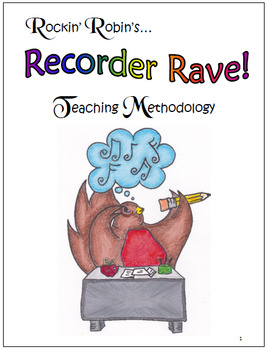 Teaching Methodology of Rockin 'Robin's Recorder Rave