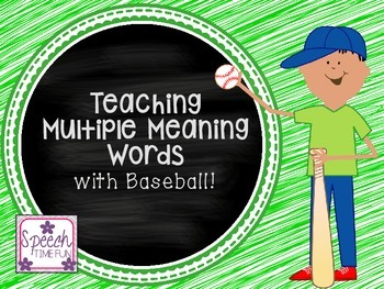 Teaching Multiple Meaning Words with Baseball