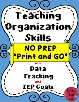 Teaching Organization Skills in the classroom (Print and G
