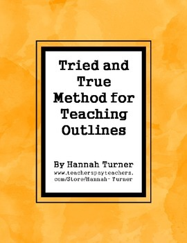 Tried and True Method of Teaching Outlines