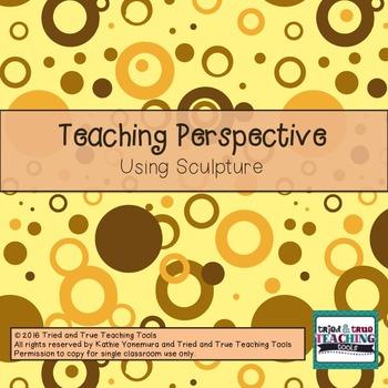 Teaching Perspective Through Sculpture