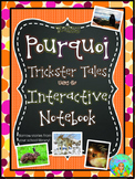 Teaching Pourquoi Trickster Tales Using the Interactive Notebook