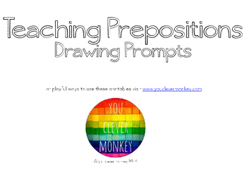 Teaching Prepositions - Printable Drawing Prompts