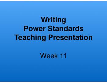 Teaching Presentations Week 11 - Writing Power Standards -