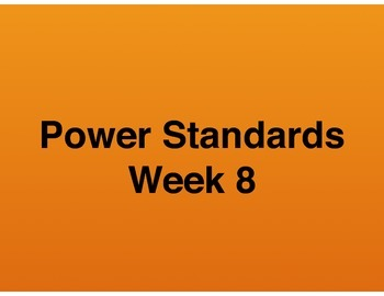 Teaching Presentations Week 8 - Language Arts Power Standa