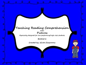 Teaching Reading Comprehension with Pictures: Low Level/Hi