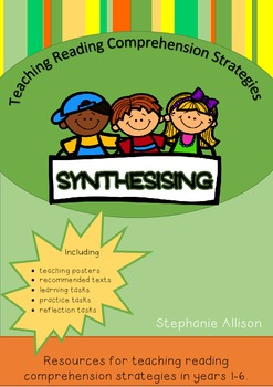 Teaching Reading Strategies - Synthesising