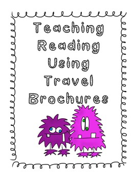 Teaching Reading with Travel Brochures