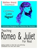 Teaching Romeo and Juliet For Real
