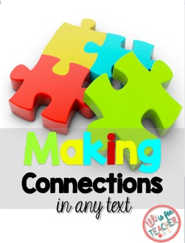 Making Connections in ANY Text