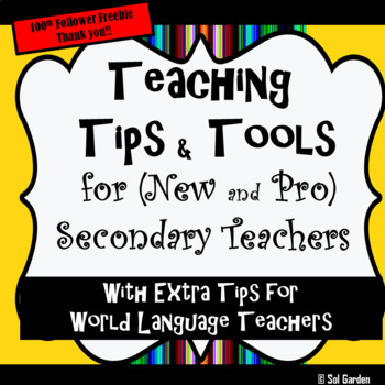 Teaching Tips and Tools for the Secondary and World Langua