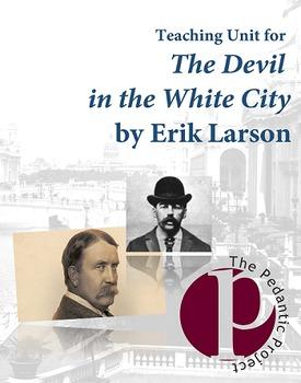 Teaching Unit for The Devil in the White City by Erik Larson