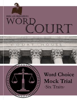 Teaching Word Choice: Word Crimes Mock Trial
