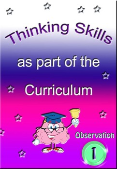 Teaching observation as a thinking skill
